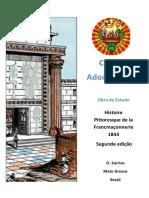 Histoire Pittoresque de La Francmaçonnerie-1843 2a Edicao
