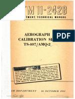 TM11-2428 Aerograph Calibration Set TS-407 AMQ-2, 1945
