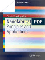 (SpringerBriefs in Materials) Christo Papadopoulos (Auth.)-Nanofabrication_ Principles and Applications-Springer International Publishing (2016)