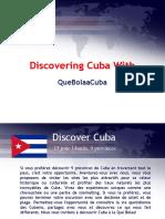 Discovering Cuba With QuebolaaCuba