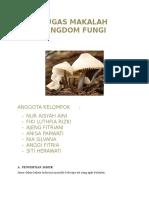 TUGAS MAKALAH Biologi Kingdom Fungi