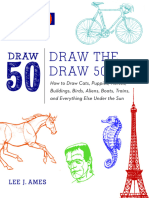 Draw the Draw 50 Way - How to Draw Cats, Puppies, Horses, Buildings, Birds, Aliens, Boats, Trains and Everything Else Under the Sun (2012).epub