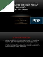 actividadno1asesoraparaelusodelasticenlaformacion-130718180630-phpapp02.pptx