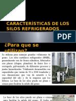 CARACTERÍSTICAS DE LOS SILOS REFRIGERADOS.pptx