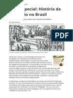 Serie Especial Historia Da Educacao No Brasil