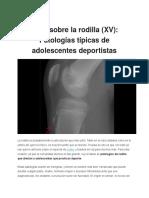 Todo Sobre La Rodilla_Patologías Típicas de Adolescentes Deportistas