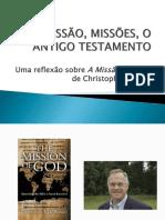 Uma reflexão sobre A Missão de Deus - Christopher Wright