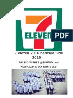 7 Eleven 2016 Bermula SPM 2016