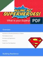 calling all superheroes symposium presentation