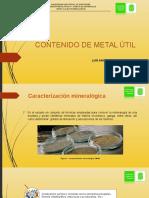 Contenido de Metal Útil(1)