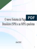 O Novo Sistema de Pagamentos Brasileiros e as MPES Paulistas