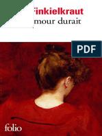 Finkielkraut, Alain (2011) - Et Si L_amour Durait