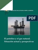 El Petróleo y El Gas Natural. Situación Actual y Perspectivas