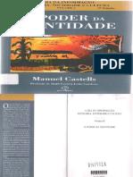 CASTELLS, Manuel - O Poder Da Identidade - A Era Da Informação, Economia, Sociedade e Cultura