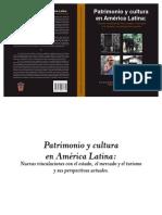 CASTELLS, LÓPEZ e ROTMAN - Patrimonio y Cultura en América Latina - Estado, Mercado y Turismo