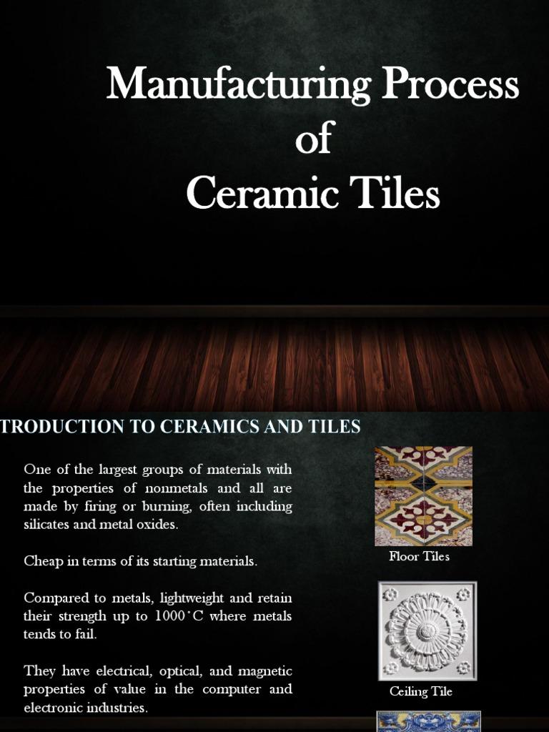 Manufacturing Process Of Ceramic Tiles Materials Ceramics Mill