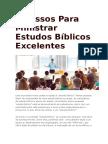6 Passos Para Ministrar Estudos Bíblicos Excelentes