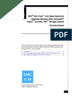 SAN Copy and Open Replicator Migration Between EMC Symmetrix VMAX and EMC VNX