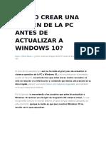 Cómo Crear Una Imagen de La PC Antes de Actualizar a Windows 10