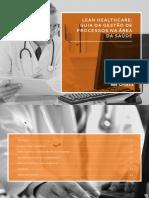 Lean Healthcare Guia Da Gestão de Processos Na Area de Saude