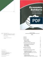 COLLIN, Laura (2012) Economía Solidaria ¿Capitalismo Moralizador o Movimiento Contracultural-. El Colegio de Tlaxcala, A.C. Tlaxcala. (Págs (4). 9-19 y 241-420)