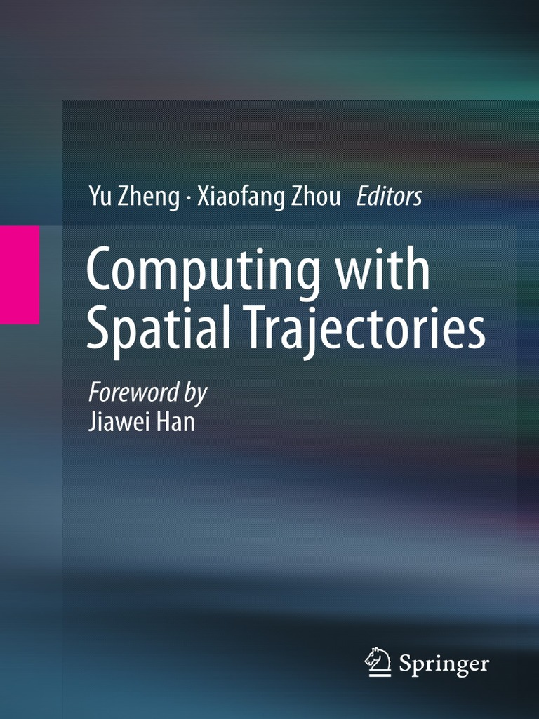 Book Computing With Spatial Trajectories Of Humans Location Electric Guitar Wiring Diagrams Seg1 Diagram Based Service Social Networking