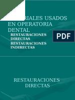 Materiales Usados en Operatoria Dental