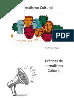1ª Aula - Práticas de Jornalismo Cultural