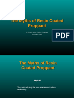 The Myths of Resin Coated Proppant
