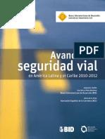 Avances en Seguridad Vial en America Latina y El Caribe 2010 - 2012 (1)