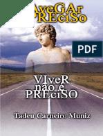 00087 - Navegar ' Preciso, Viver nÆo ' Preciso.pdf