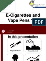 E-Cigarettes and Vape Pens 101