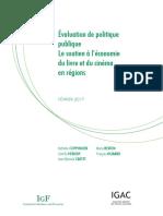 Évaluation de politique publique Le soutien à l'économie du livre et du cinéma en régions