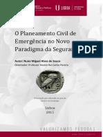 DISSERTACAO_MESTRADO_ISCSP_ESTRATEGIA_Nuno Sousa_Planeamento Civil de Emergência-Paradigma Da Segurança