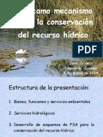 PSA como mecanismo para la conservación del recurso hídrico