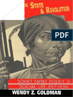 Wendy Goldman - Women, The State & Revolution. Soviet Family Police & Social Life, 1917-1936