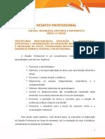 Desafio Profissional - Geografia História e Matemática 6ª Série