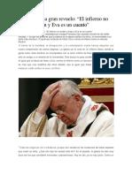 El Papa Causa Gran Revuelo