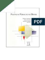 Hochman, Gilberto; Marta, Arretche - Politicas publicas no Brasil