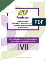 VII- Inmovilizaci n de Cuentas Bancarias a La Luz de Las Recomendaciones de La Prodecon