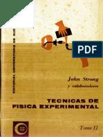 Strong, John - Técnicas de Física Experimental - tomo 2.pdf