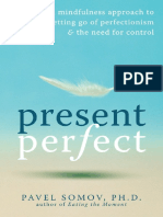 SOMOV Present Perfect_A Mindfulness Approach to...(2010,145p)