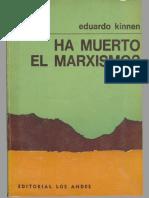Kinnen, Eduardo - ¿Ha Muerto El Marxismo (1974)