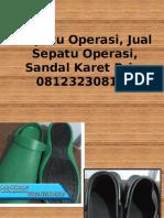 Sepatu Operasi, Jual Sepatu Operasi, Sandal Karet Pria, 081232308116