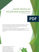 6La innovación técnica en los procesos productivos.pptx
