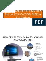 Importancia de Las Tics en La Educación Media