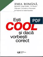 295738157-Esti-COOL-si-daca-vorbesti-corect-Academia-Romana-pdf.pdf