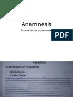 Anamnesis Antecedentes y Presentes