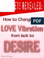 Free Report - 7 Secrets Revealed Change Your Love Vibration From Lack to Desire!