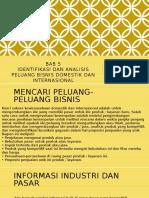 Bab 5 Identifikasi Dan Analisis Peluang Bisnis Domestik Dan Internasional